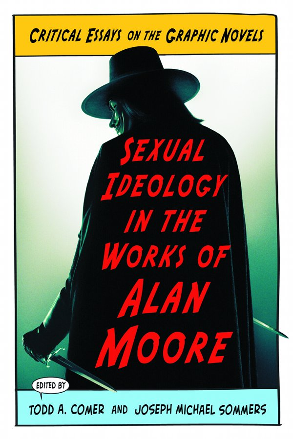 Sexual Ideology in the work of alan moore